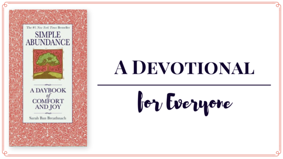 Simple Abundance: A Devotional for Everyone